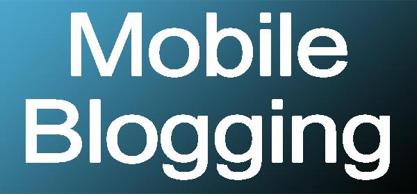 mobile blogging