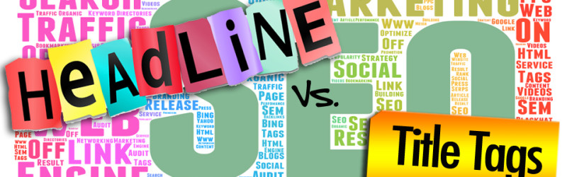 Choosing Between SEO and Clicks in your Title Tags and Headlines